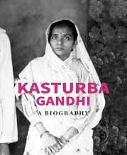 Kasturba Gandhi: A Biography by B M Bhalla