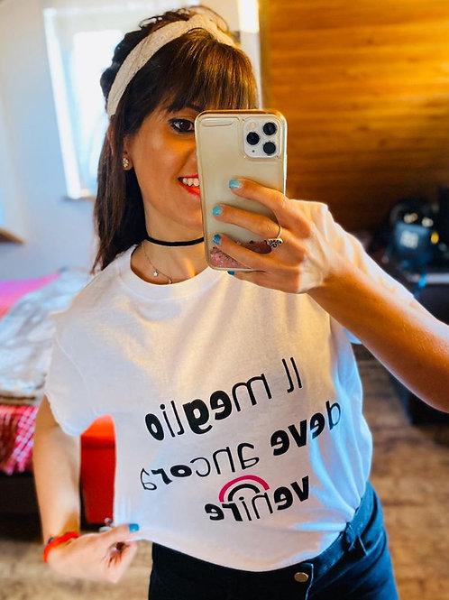 T-shirt il meglio deve ancora venire