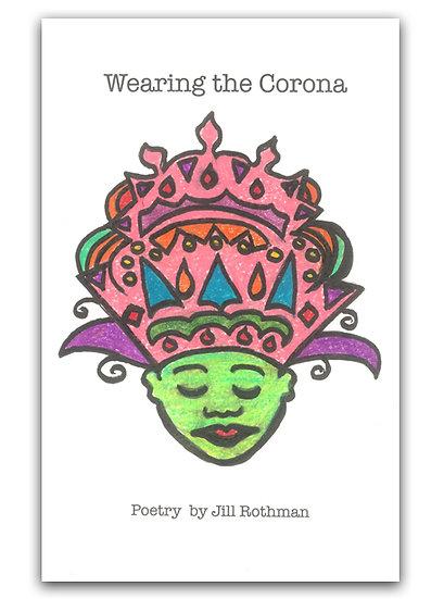 Wearing The Corona