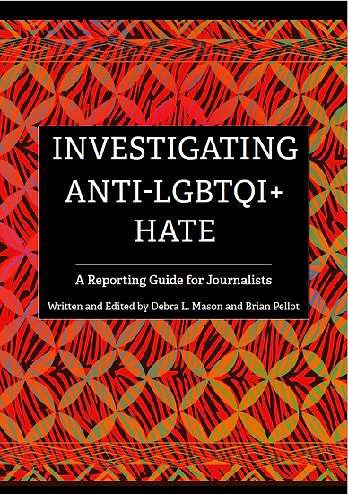 Investigating Anti-LGBTQI+ Hate: A Reporting Guide for Journalists