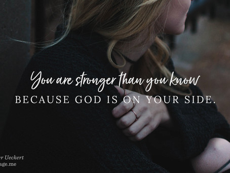 You are stronger than you know In Him