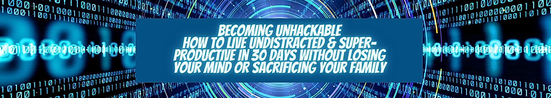 Copy_ Becoming Unhackable_ How to live u
