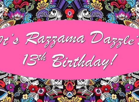 13 Years of Razzama Dazzle