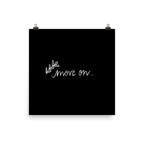 Move On Chalk Poster