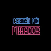 CapitanMio Mirador.jpg