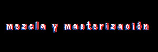 mezcla_y_masterización.png