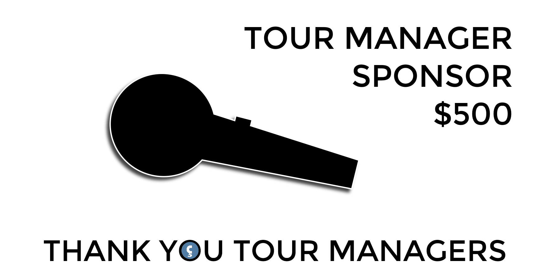Thank You Tour Manager Sponsors!
