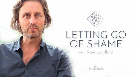 letting-go-of-shame-with-Kåre-Landfald.jpg