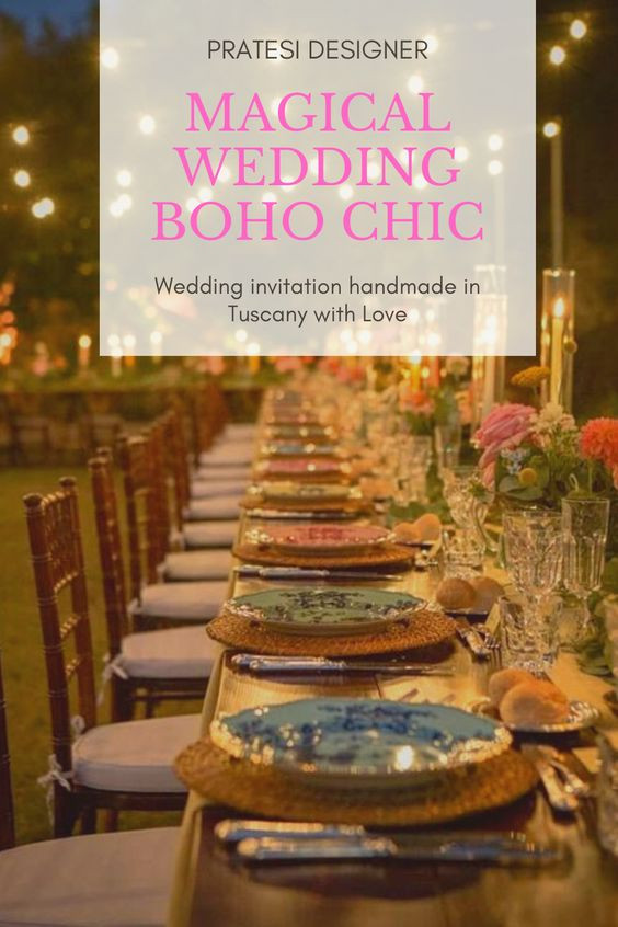 Magical wedding table boho chic in tuscany mise en