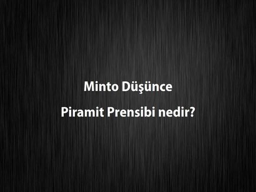 Minto Düşünce Piramit Prensibi nedir?