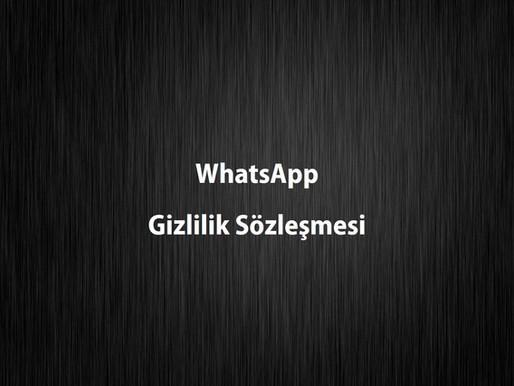 WhatsApp Gizlilik Sözleşmesi Son Durum!