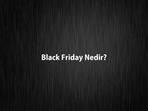 Black Friday Nedir?
