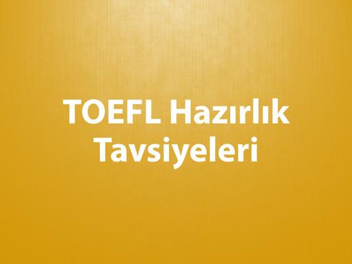 TOEFL Hazırlık Tavsiyeleri
