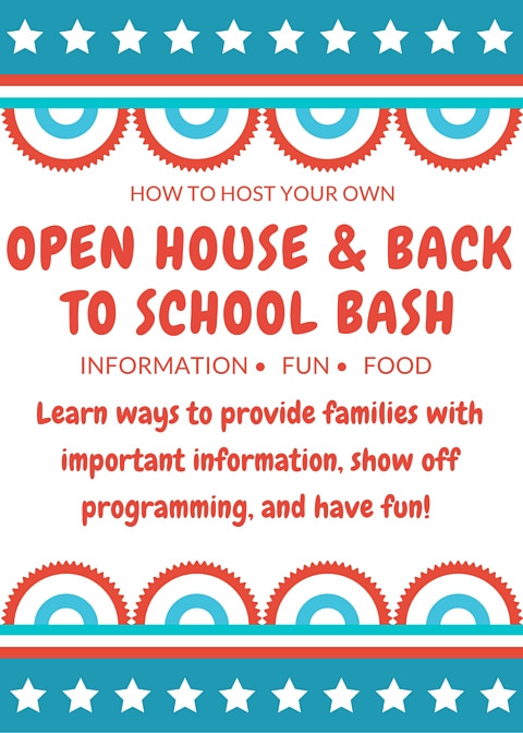 HOST AN OPEN HOUSE/BACK TO SCHOOL BASH