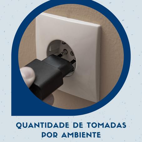 QUANTIDADE DE TOMADAS POR AMBIENTE