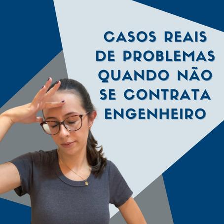 PROBLEMAS EM OBRAS SEM ENGENHEIRO