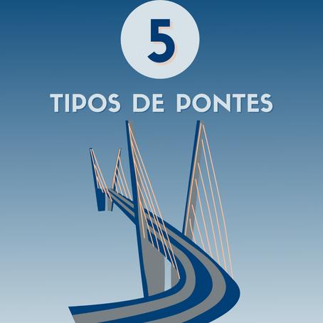 5 TIPOS DE PONTES