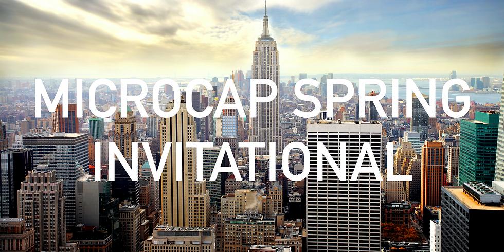MicroCap Spring Invitational