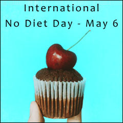 International No Diet Day 2018 - Be kind to your body