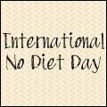 International No Diet Day 2017