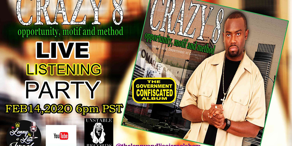 """Live Listening Performance Party of Crazy 8 """"Opportunity Motif & Method"""""""
