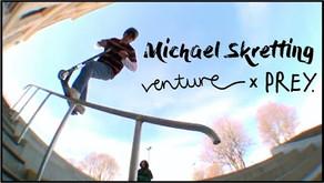 (1045) Michael Skretting   Venture x Prey