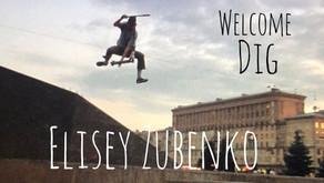 (891) Welcome to DIG | Elisey Zubenko