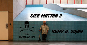 (879) Remy Sojah | Size Matters II