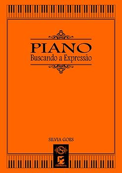 Silvia Goes - Piano, Buscando a Expressã