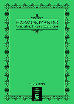 Silvia Goes - Harmonizando - Conceitos,