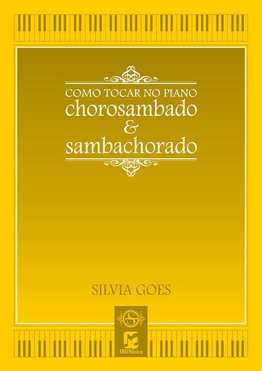 Ebook. Silvia Goes - Chorosambado e Samb