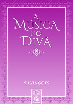 Ebook. Silvia Goes - A Música no Divã.pn