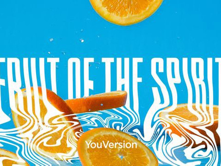 Fruit of the Spirit | YouVersion
