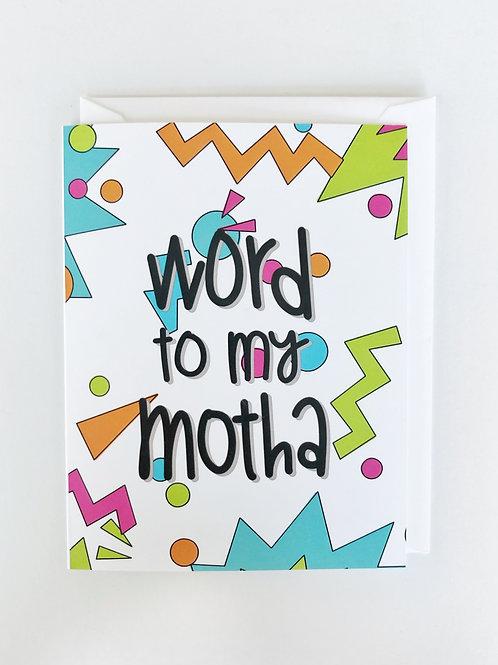 word to my motha card