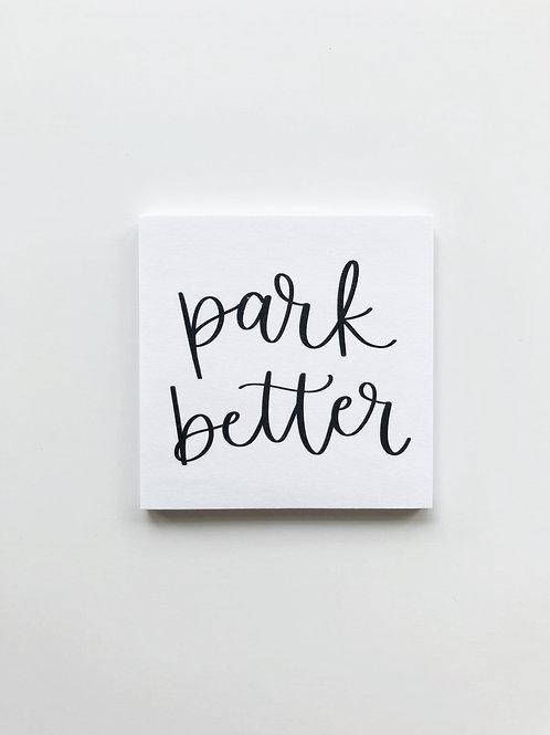 park better sticky notes