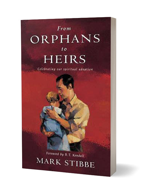 From Orphans to Heirs: Celebrating Our Spiritual Adoption