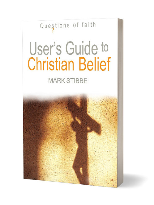 User's Guide to Christian Belief: Questions of Faith