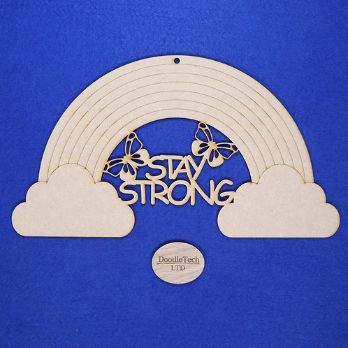 31x17cm Stay Strong Rainbow Plaque XL (S1)