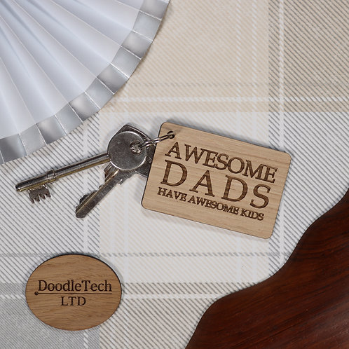 Awesome Dads Have Awesome Kids - Oak Keyring