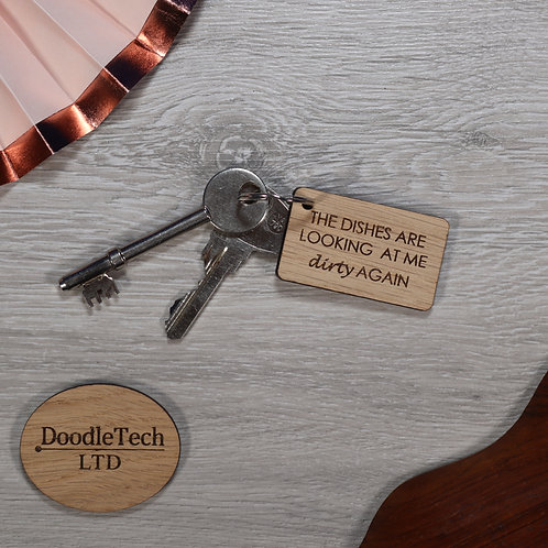 Dirty Dishes - Novelty Oak Keyring