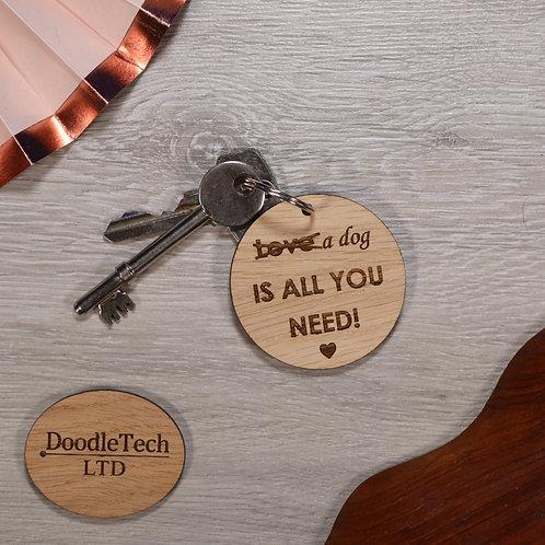 Love a dog - Engraved Oak Keyring