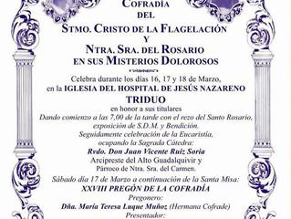 Triduo Cofradía Flagelación, 16, 17 y 18 de Marzo Iglesia Hospital Jesús Nazareno
