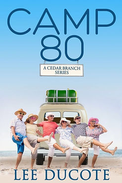 Camp 80, Cedar Branch, retirement, comedy, funny, senior citizen, funny seniors