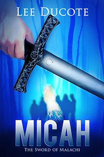 Micah, Lee DuCote, Sword, demons, spiritual