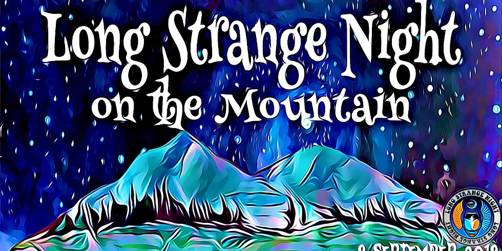 Long Strange Night on the Mountain