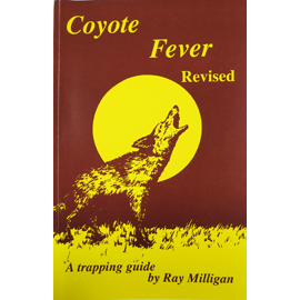 Coyote Fever By Ray Milligan