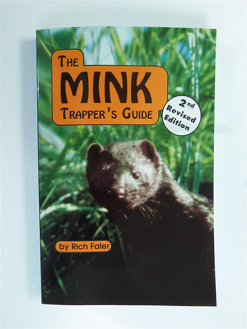 Mink Trapper's Guide by Faler