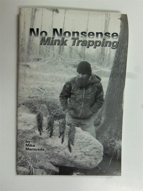 No Nonsense Mink Trapping by Marsyada