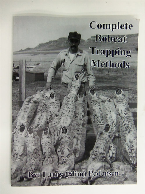 Complete Bobcat Trapping Methods by Pederson