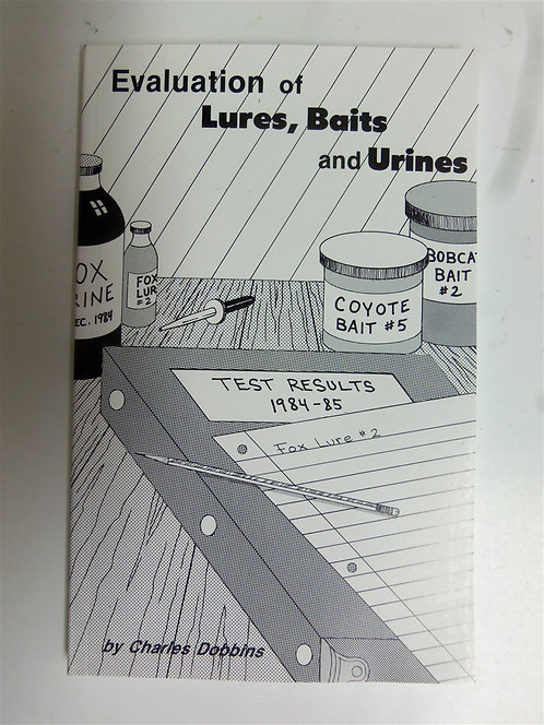 Evaluation of Lures, Baits, and Urine by Dobbins